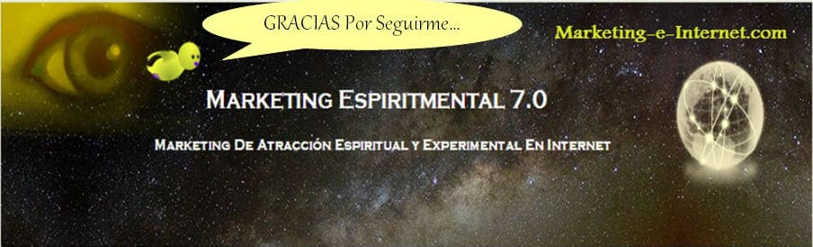 Marketing De Atracción Espiritual y Experimental En Internet